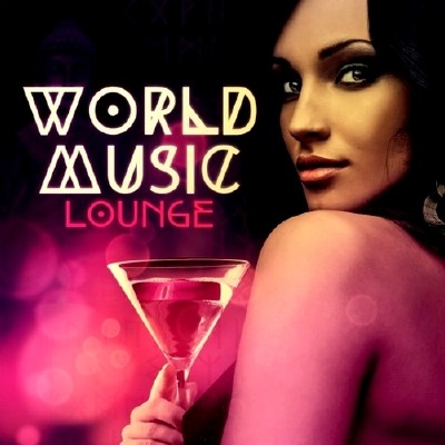 World Music Lounge (2013)