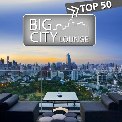 Big City Lounge Top 50 (2013)