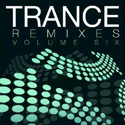 Trance Remixes 6 (2013)